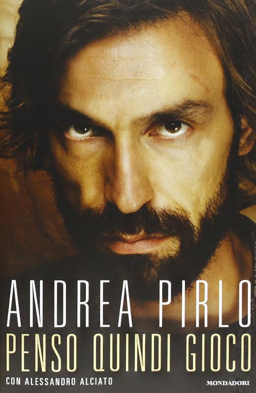 Andrea Pirlo, Alessandro Alciato, 30 Aprile, per Mondatori